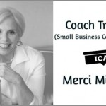 Small Business Coach Leader – Merci Miglino