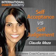 Power Tool: Self Acceptance vs. Self-Judgement