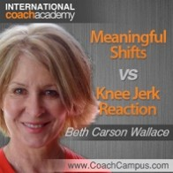 beth-carson-wallace-meaningful-shifts-vs-knee-jerk-reactions-198x198