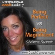 christine-rusnak-being-perfect-vs-being-magnificent-198x198
