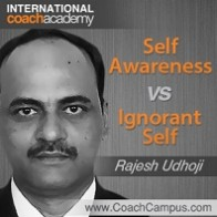 rajesh-udhoji-awareness-vs-ignorant-self-198x198