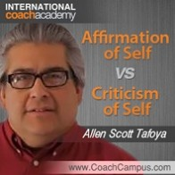 allen-scott-tafoya-affirmation-of-self-vs-criticism-of-self-198x198