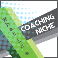 What is a coaching niche