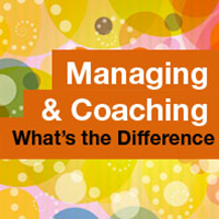 Ep #09: Managing & Coaching – What's the Difference