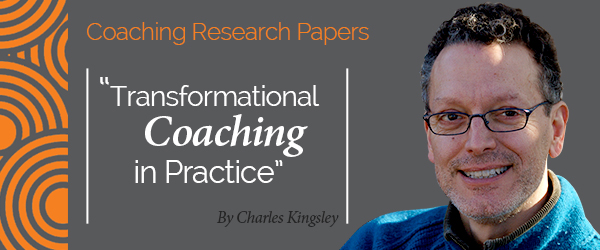 Research paper_Transformational Coaching in Practice_Charles Kingsley_600x250 v2