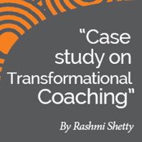 Coaching Case Study: Transformational Coaching