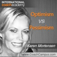 Karen Mortensen Power Tool Optimism vs Pessimism