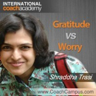 Shraddha Trasi Power Tool Gratitude vs Worry