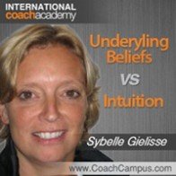 Sybelle Gielisse Power Tool Underyling Beliefs vs Intuition