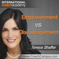 teresa_shaffer_empowerment_vs_discouragement_198x198