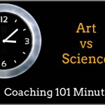 Is Coaching an Art or a Science?