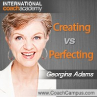 Georgina Adams Power Tool Creating vs Perfecting