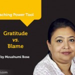 Power Tool: Gratitude vs. Blame
