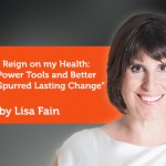 Research Paper: Getting a Reign on my Health: How ICA's Power Tools and Better than Before Spurred Lasting Change