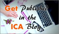 Get Published in the ICA Blog