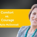 Power Tool: Courage vs. Comfort