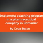Research Paper: Implement Coaching Program in a Pharmaceutical Company in Romania