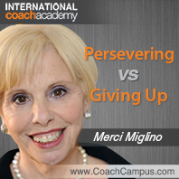 Power Tool: Persevering vs. Giving Up