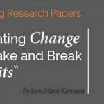Research Paper: Initiating Change to Make and Break Habits