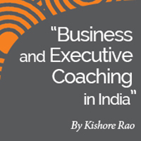 Research Paper: Business and Executive Coaching in India – Awareness, Acceptance, Practices and Recommendations