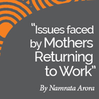 Research Paper: Mothers Returning to Work, Key Issues and Desired Job Characteristics