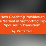 Research Paper: How Coaching Provides an Effective Method in Supporting Expatriate Spouses in Transition