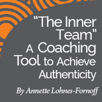 "Research Paper: ""The Inner Team"" A Coaching Tool to Achieve Authenticity"