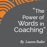 Research Paper: The Power of Words in Coaching