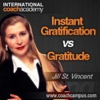 jill-st-vincent-instant-gratification-vs-gratitude-198x198