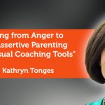 Research Paper: Shifting from Anger to Calm-Assertive Parenting Using Visual Coaching Tools
