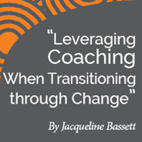 Research Paper: Leveraging Coaching When Transitioning Through Change