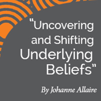 Research Paper: Uncovering and Shifting Underlying Beliefs