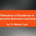 Research Paper: Relevance of Excellence in Executive Business Coaching