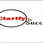 Coaching Model: Clarify to Succeed