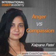Kalpana Patel Power Tool Anger vs Compassion