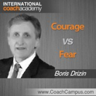 Boris Drizin Power Tool Courage vs Fear