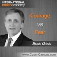 Boris Drizin Power Tool Courage vs Fear