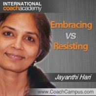 Jayanthi Hari Power Tool Self Embracing vs Resisting