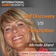 Michelle Eiland Power Tool Self Discovery vs Prescriptive