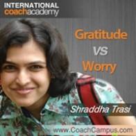 Shraddha Trasi Power Tool Gratitude vs Worry