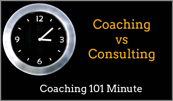 Coaching Vs Consulting What S The Difference