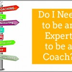Do I Need to be an Expert to be a Coach?