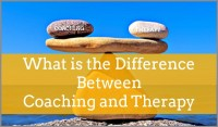 What is the Difference Between Coaching and Therapy
