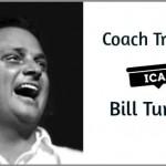 Coach Trainer – Bill Turpin