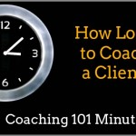 How Long Should You Coach a Client For?