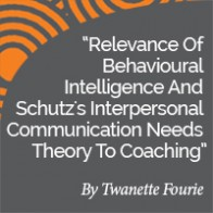Twanette Fourie Research Paper Relevance Of Behavioural Intelligence And Schutz's Interpersonal Communication Needs Theory To Coaching thumbnail