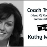 Coach Trainer & Head Of Coaching Communities – Kathy Munoz