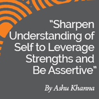 Research Paper: Sharpen Understanding of Self to Leverage Strengths and Be Assertive
