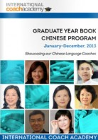 2013 Graduation Yearbook: Chinese Coach Certification Program  January – December