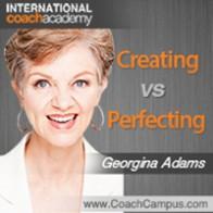Georgina Adams Power Tool Creating vs Perfecting